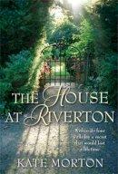 Morton, Kate - The House at Riverton - 9780330448444 - KOC0012638