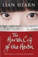 Hearn, Lian - The Harsh Cry of the Heron - 9780330449618 - KRF0022677