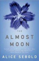 Sebold, Alice - The Almost Moon - 9780330451352 - KSG0000672