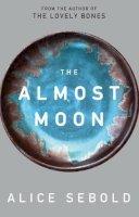 Alice Sebold - The Almost Moon - 9780330451376 - KTM0000295
