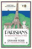 Graham Robb - Parisians - 9780330452458 - 9780330452458