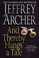 Archer, Jeffrey - And Thereby Hangs a Tale - 9780330453141 - KEX0286926