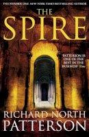 Richard North Patterson - The Spire - 9780330456500 - KRA0009594