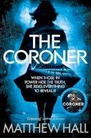 Hall, M. R. - The Coroner (Coroner Jenny Cooper Series) - 9780330458368 - V9780330458368