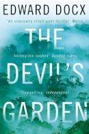 Docx, Edward - Devil's Garden - 9780330463515 - 9780330463515