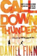 Finn, Daniel - Call Down Thunder - 9780330477574 - 9780330477574