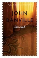 Banville, John - SHROUD - 9780330483148 - V9780330483148