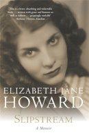 Jane Howard, Elizabeth - Slipstream - 9780330484053 - KKD0007538