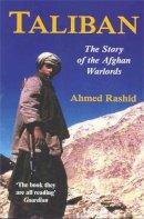 Rashid, Ahmed - Taliban: The Story of the Afghan Warlords - 9780330492218 - KTJ0026199