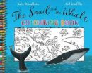 Donaldson, Julia - Snail and the Whale Colouring Book - 9780330504058 - KSG0015409