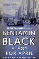 Black, Benjamin - Elegy for April - 9780330509145 - KEX0274972