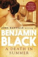Black, Benjamin - A Death in Summer (Quirke 4) - 9780330509152 - KOC0018221