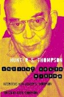 Hunter Thompson - Ancient Gonzo Wisdom - 9780330510721 - V9780330510721