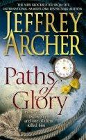 Archer, Jeffrey - Paths of Glory. Jeffrey Archer - 9780330511667 - KRA0010662