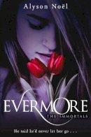 Alyson Noel - Evermore - 9780330512855 - KTM0006256