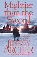 Archer, Jeffrey - Mightier Than the Sword (The Clifton Chronicles) - 9780330517966 - KSG0000713