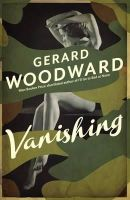 Woodward, Gerard - Vanishing - 9780330518642 - KLJ0015468