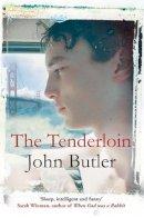 John Butler - The Tenderloin. John Butler - 9780330519892 - KTJ0046907