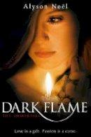 Noel, Alyson - The Immortals: Dark Flame - 9780330520614 - KSK0000002
