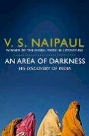 Naipaul, V. S. - Area of Darkness - 9780330522830 - V9780330522830