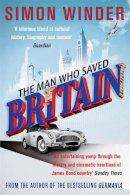 Simon Winder - Man Who Saved Britain - 9780330544450 - V9780330544450