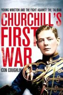Coughlin, Con - Churchill's First War - 9780330545969 - V9780330545969