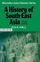 Hall, D.G.E. - A History of South East Asia - 9780333241646 - V9780333241646