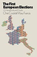 Chris Cook, Mary Francis - First European Election: Handbook and Guide - 9780333265758 - KHS0069769