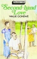 Gondwe, Walije - Second Hand Love (Pacesetter) - 9780333466636 - V9780333466636