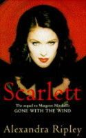 Ripley, Alexandra - Scarlett: The Sequel to Margaret Mitchell's