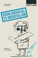 . Ed(s): Simons, John - From Medieval to Medievalism - 9780333532744 - V9780333532744
