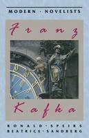 Speirs, R - Franz Kafka (Palgrave Modern Novelists S.) - 9780333537534 - V9780333537534