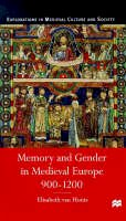 Houts, Elisabeth Van - Memory and Gender in Medieval Europe, 900-1200 (Medieval Culture & Society S.) - 9780333568590 - V9780333568590