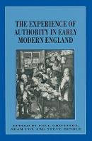 Griffiths, Paul - The Experience of Authority in Early Modern England - 9780333598849 - V9780333598849