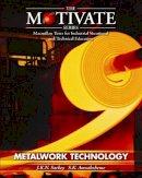 Amoakohene, S.K., Sackey, J.K.N - Metalwork Technology (Motivate Series) - 9780333600542 - V9780333600542