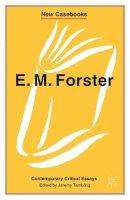 - E.M.Forster: Contemporary Critical Essays (New Casebooks) - 9780333601303 - V9780333601303