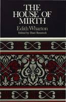 Wharton, Edith - The House of Mirth - 9780333608913 - V9780333608913