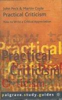 Peck, John, Coyle, Martin - Practical Criticism (Palgrave Study Guides) - 9780333632253 - V9780333632253