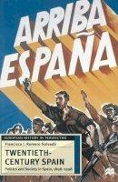 Romero-Salvado, Francisco J - Twentieth-Century Spain (European History in Perspectiv) - 9780333636978 - V9780333636978