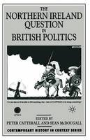 - The Northern Ireland Question in British Politics (Contemporary History in Context) - 9780333638675 - KEX0296768