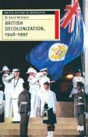 McIntyre, W. David - British Decolonisation, 1946-1997 - 9780333644386 - V9780333644386