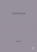 . Ed(s): Peach, Linden - Toni Morrison - 9780333659151 - V9780333659151
