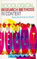 Fiona Devine~Sue Heath - Sociological Research Methods in Context - 9780333666319 - KEX0162711