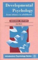 Birch, Ann, Malim, Tony - Developmental Psychology (Introductory Psychology) - 9780333669594 - V9780333669594
