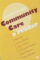 Joanna Bornat~Julia Johnson~Charmaine Pereira~David Pilgrim~Fiona Williams - Community Care: A Reader - 9780333698464 - KEX0162502