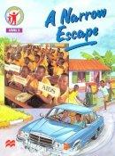 Gordon, Gill - A Narrow Escape (Living health (level 2)) - 9780333698556 - V9780333698556