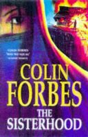 Forbes, Colin - The Sisterhood - 9780333711521 - KTM0008793