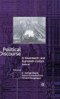 Boyce, D. G., Eccleshall, R., Geoghegan, V. - Political Discourse in Seventeenth- and Eighteenth-Century Ireland - 9780333712610 - V9780333712610