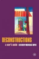 Royle, Nicholas - Deconstructions: A User's Guide - 9780333717615 - V9780333717615