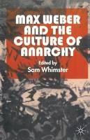 - Max Weber and the Culture of Anarchy - 9780333730218 - V9780333730218